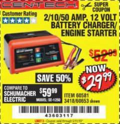 Harbor Freight Coupon 12 VOLT, 2/10/50 AMP BATTERY CHARGER/ENGINE STARTER Lot No. 66783/60581/60653/62334 Expired: 5/11/19 - $29.99