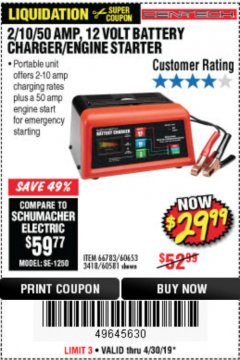 Harbor Freight Coupon 12 VOLT, 2/10/50 AMP BATTERY CHARGER/ENGINE STARTER Lot No. 66783/60581/60653/62334 Expired: 4/30/19 - $29.99
