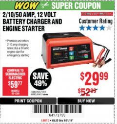 Harbor Freight Coupon 12 VOLT, 2/10/50 AMP BATTERY CHARGER/ENGINE STARTER Lot No. 66783/60581/60653/62334 Expired: 4/21/19 - $29.99