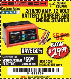 Harbor Freight Coupon 12 VOLT, 2/10/50 AMP BATTERY CHARGER/ENGINE STARTER Lot No. 66783/60581/60653/62334 Expired: 7/19/19 - $29.99