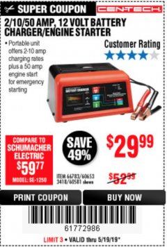 Harbor Freight Coupon 12 VOLT, 2/10/50 AMP BATTERY CHARGER/ENGINE STARTER Lot No. 66783/60581/60653/62334 Expired: 5/19/19 - $29.99