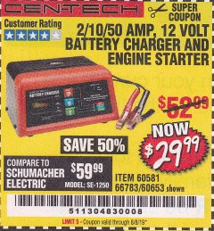 Harbor Freight Coupon 12 VOLT, 2/10/50 AMP BATTERY CHARGER/ENGINE STARTER Lot No. 66783/60581/60653/62334 Expired: 8/8/19 - $29.99