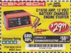 Harbor Freight Coupon 12 VOLT, 2/10/50 AMP BATTERY CHARGER/ENGINE STARTER Lot No. 66783/60581/60653/62334 Expired: 10/16/19 - $29.99