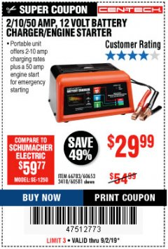 Harbor Freight Coupon 12 VOLT, 2/10/50 AMP BATTERY CHARGER/ENGINE STARTER Lot No. 66783/60581/60653/62334 Expired: 9/2/19 - $29.99
