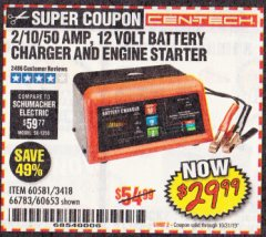 Harbor Freight Coupon 12 VOLT, 2/10/50 AMP BATTERY CHARGER/ENGINE STARTER Lot No. 66783/60581/60653/62334 Expired: 10/31/19 - $29.99