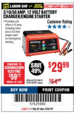 Harbor Freight Coupon 12 VOLT, 2/10/50 AMP BATTERY CHARGER/ENGINE STARTER Lot No. 66783/60581/60653/62334 Expired: 9/8/19 - $29.99