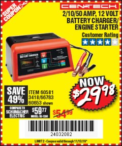 Harbor Freight Coupon 12 VOLT, 2/10/50 AMP BATTERY CHARGER/ENGINE STARTER Lot No. 66783/60581/60653/62334 Expired: 11/13/19 - $29.98