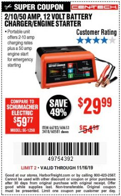 Harbor Freight Coupon 12 VOLT, 2/10/50 AMP BATTERY CHARGER/ENGINE STARTER Lot No. 66783/60581/60653/62334 Expired: 11/16/19 - $29.99