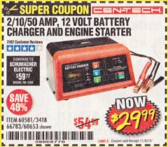 Harbor Freight Coupon 12 VOLT, 2/10/50 AMP BATTERY CHARGER/ENGINE STARTER Lot No. 66783/60581/60653/62334 Expired: 11/30/19 - $29.99