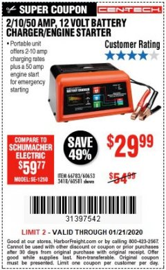 Harbor Freight Coupon 12 VOLT, 2/10/50 AMP BATTERY CHARGER/ENGINE STARTER Lot No. 66783/60581/60653/62334 Valid Thru: 1/21/20 - $29.99