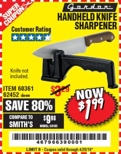 Harbor Freight Coupon HANDHELD KNIFE SHARPENER Lot No. 60361/62452 Expired: 4/20/19 - $1.99
