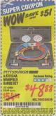 Harbor Freight Coupon A/C R134A MANIFOLD GAUGE SET Lot No. 60806/62707/92649 Expired: 5/31/15 - $48.88