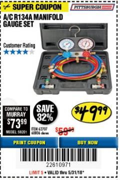 Harbor Freight Coupon A/C R134A MANIFOLD GAUGE SET Lot No. 60806/62707/92649 Expired: 5/31/18 - $49.99