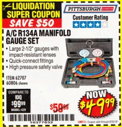 Harbor Freight Coupon A/C R134A MANIFOLD GAUGE SET Lot No. 60806/62707/92649 Expired: 6/30/18 - $49.99