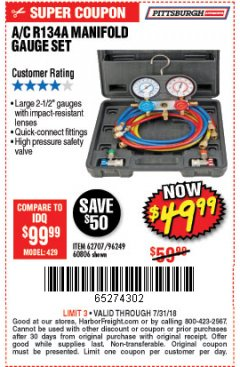 Harbor Freight Coupon A/C R134A MANIFOLD GAUGE SET Lot No. 60806/62707/92649 Expired: 7/31/18 - $49.99