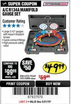 Harbor Freight Coupon A/C R134A MANIFOLD GAUGE SET Lot No. 60806/62707/92649 EXPIRES: 5/31/19 - $49.99