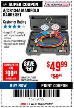 Harbor Freight Coupon A/C R134A MANIFOLD GAUGE SET Lot No. 60806/62707/92649 Expired: 6/23/19 - $49.99