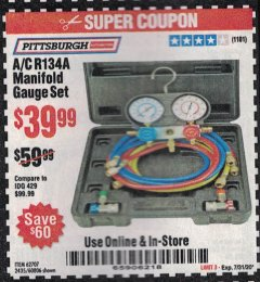 Harbor Freight Coupon A/C R134A MANIFOLD GAUGE SET Lot No. 60806/62707/92649 Expired: 7/31/20 - $39.99