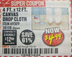Harbor Freight Coupon 4 FT. x 12 FT. CANVAS DROP CLOTH Lot No. 69309/38108 Expired: 7/31/18 - $4.99