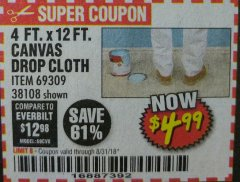 Harbor Freight Coupon 4 FT. x 12 FT. CANVAS DROP CLOTH Lot No. 69309/38108 Expired: 8/31/18 - $4.99