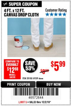 Harbor Freight Coupon 4 FT. x 12 FT. CANVAS DROP CLOTH Lot No. 69309/38108 Expired: 12/2/18 - $5.99