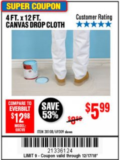 Harbor Freight Coupon 4 FT. x 12 FT. CANVAS DROP CLOTH Lot No. 69309/38108 Expired: 12/17/18 - $5.99
