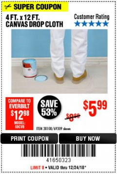 Harbor Freight Coupon 4 FT. x 12 FT. CANVAS DROP CLOTH Lot No. 69309/38108 Expired: 12/24/18 - $5.99