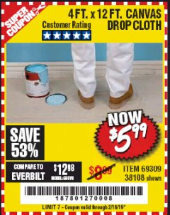 Harbor Freight Coupon 4 FT. x 12 FT. CANVAS DROP CLOTH Lot No. 69309/38108 Expired: 2/16/19 - $5.99