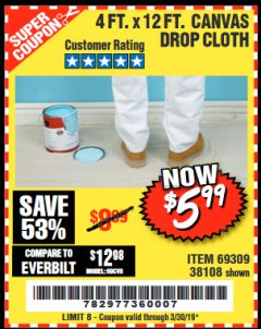 Harbor Freight Coupon 4 FT. x 12 FT. CANVAS DROP CLOTH Lot No. 69309/38108 Expired: 3/30/19 - $5.99