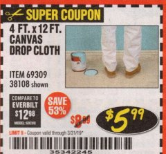 Harbor Freight Coupon 4 FT. x 12 FT. CANVAS DROP CLOTH Lot No. 69309/38108 Expired: 3/31/19 - $5.99