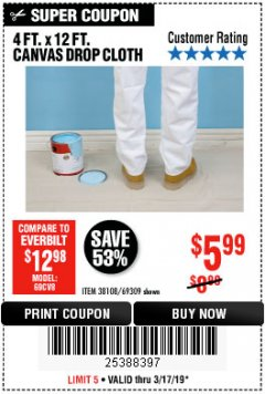 Harbor Freight Coupon 4 FT. x 12 FT. CANVAS DROP CLOTH Lot No. 69309/38108 Expired: 3/17/19 - $5.99