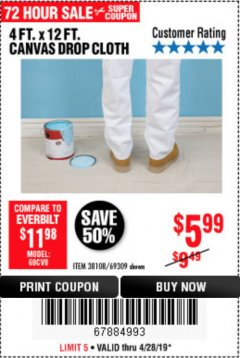 Harbor Freight Coupon 4 FT. x 12 FT. CANVAS DROP CLOTH Lot No. 69309/38108 Expired: 4/28/19 - $5.99