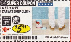 Harbor Freight Coupon 4 FT. x 12 FT. CANVAS DROP CLOTH Lot No. 69309/38108 Expired: 6/30/19 - $5.99
