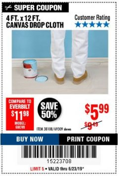 Harbor Freight Coupon 4 FT. x 12 FT. CANVAS DROP CLOTH Lot No. 69309/38108 Expired: 6/23/19 - $5.99
