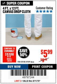Harbor Freight Coupon 4 FT. x 12 FT. CANVAS DROP CLOTH Lot No. 69309/38108 Expired: 8/11/19 - $5.99