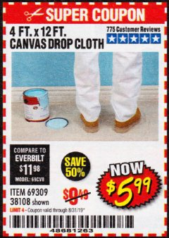 Harbor Freight Coupon 4 FT. x 12 FT. CANVAS DROP CLOTH Lot No. 69309/38108 Expired: 8/31/19 - $5.99
