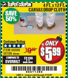 Harbor Freight Coupon 4 FT. x 12 FT. CANVAS DROP CLOTH Lot No. 69309/38108 Expired: 2/15/20 - $5.99