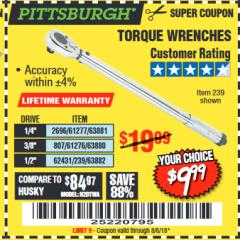 Harbor Freight Coupon TORQUE WRENCHES Lot No. 2696/61277/807/61276/239/62431 Expired: 8/6/18 - $9.99