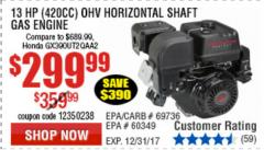 Harbor Freight Coupon 13 HP (420 CC) OHV HORIZONTAL SHAFT GAS ENGINES Lot No. 60349/60340/69736 Expired: 12/31/17 - $299.99