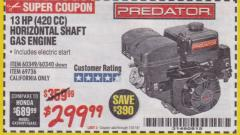 Harbor Freight Coupon 13 HP (420 CC) OHV HORIZONTAL SHAFT GAS ENGINES Lot No. 60349/60340/69736 Expired: 1/31/18 - $299.99