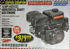 Harbor Freight Coupon 13 HP (420 CC) OHV HORIZONTAL SHAFT GAS ENGINES Lot No. 60349/60340/69736 Expired: 12/31/18 - $319.99
