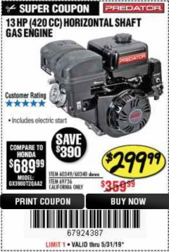 Harbor Freight Coupon 13 HP (420 CC) OHV HORIZONTAL SHAFT GAS ENGINES Lot No. 60349/60340/69736 EXPIRES: 5/31/19 - $299.99