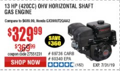Harbor Freight Coupon 13 HP (420 CC) OHV HORIZONTAL SHAFT GAS ENGINES Lot No. 60349/60340/69736 Expired: 7/31/19 - $329.99