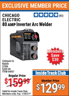 Harbor Freight ITC Coupon 80 AMP INVERTER ARC WELDER Lot No. 64057 Valid: 1/1/21 1/28/21 - $129.99