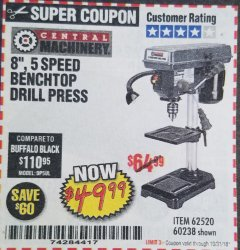 "Harbor Freight Coupon 8"", 5 SPEED BENCH MOUNT DRILL PRESS Lot No. 60238/62390/62520/44506/38119 Expired: 10/31/18 - $49.99"