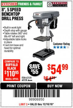 "Harbor Freight Coupon 8"", 5 SPEED BENCH MOUNT DRILL PRESS Lot No. 60238/62390/62520/44506/38119 Expired: 12/16/18 - $54.99"