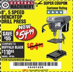 "Harbor Freight Coupon 8"", 5 SPEED BENCH MOUNT DRILL PRESS Lot No. 60238/62390/62520/44506/38119 Expired: 5/4/19 - $54.99"