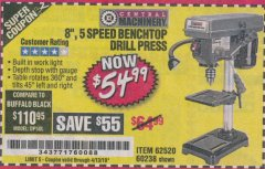 "Harbor Freight Coupon 8"", 5 SPEED BENCH MOUNT DRILL PRESS Lot No. 60238/62390/62520/44506/38119 Expired: 4/13/19 - $54.99"