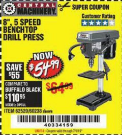 "Harbor Freight Coupon 8"", 5 SPEED BENCH MOUNT DRILL PRESS Lot No. 60238/62390/62520/44506/38119 Valid Thru: 7/1/19 - $54.99"