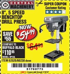 "Harbor Freight Coupon 8"", 5 SPEED BENCH MOUNT DRILL PRESS Lot No. 60238/62390/62520/44506/38119 Valid Thru: 7/19/19 - $54.99"